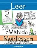 Leer con el Método Montessori: Cuaderno de actividades con letras,...