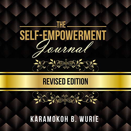 The Self-Empowerment Journal: Revised Edition cover art