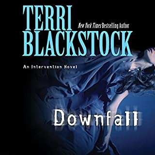Downfall                   By:                                                                                                                                 Terri Blackstock                               Narrated by:                                                                                                                                 Cassandra Campbell                      Length: 7 hrs and 29 mins     135 ratings     Overall 4.6