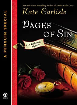 Pages of Sin: A Bibliophile Mystery An eSpecial from New American Library: A Bibliophile Mystery (A Penguin Special from New American Library) by [Kate Carlisle]