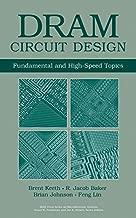 DRAM Circuit Design: Fundamental and High-Speed Topics