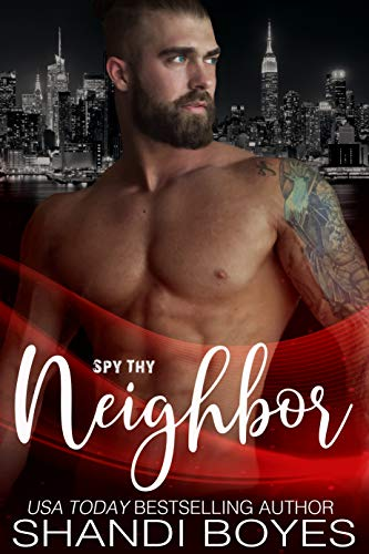 Spy Thy Neighbor: The Story of Hunter Kane (Enigma Book 7)