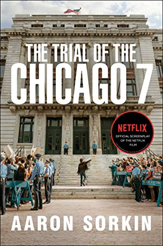 The Trial of the Chicago 7: The Screenplay (English Edition)