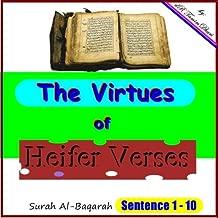 The Virtues Of Heifer Verses. Surah Al-Baqarah Sentence 1-10 (Tafsir Al-Quran (surah Al-Baqarah) Book 2)