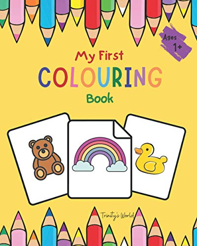 My First Colouring Book: Fun With Colours - Simple Bold Images for early...