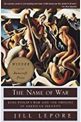 The Name of War: King Philip's War and the Origins of American Identity (English Edition) eBook Kindle