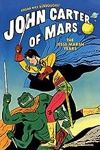 Edgar Rice Burroughs' John Carter of Mars: The Jesse Marsh Years