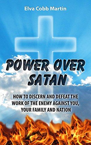 Book: Power Over Satan - Victory in Spiritual Warfare by Elva Cobb Martin