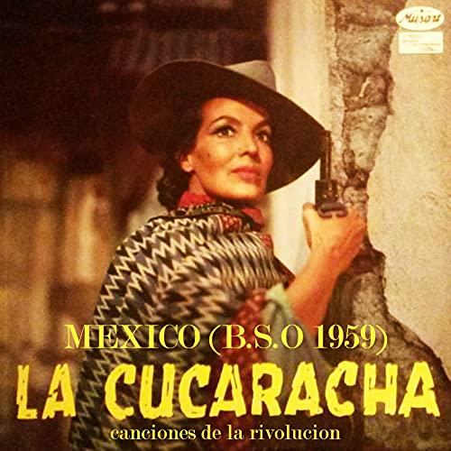 La Cucaracha / La Cautela / La Adelita / El Venadito / La Valentina / El Revolucionario / La Mancornadora / Una Noche Serena y Oscura / Una Mujer Linda / La Modesta / La Chancla / El Hombre del Alazán