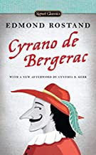 Cyrano de Bergerac: A Heroic Comedy in Five Acts (Signet Classics) by Edmond Rostand (2012-03-06)