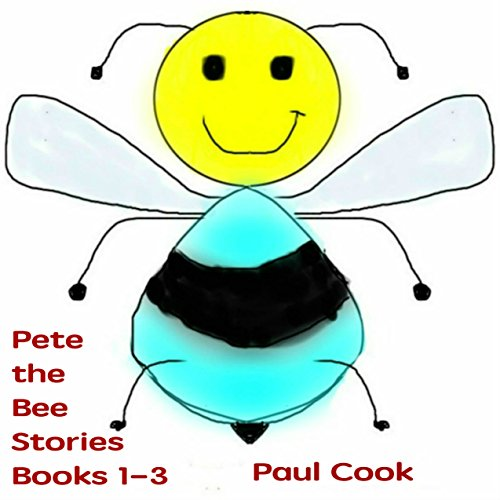 Pete the Bee Stories, Books 1-3 Titelbild