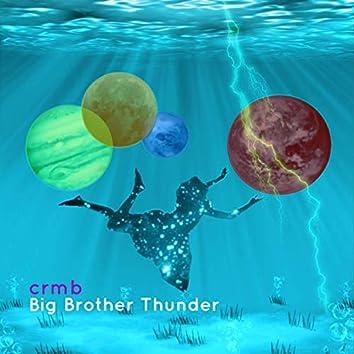 Big Brother Thunder