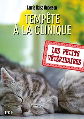 Les petits vétérinaires - tome 20 : Tempête à la clinique (20)