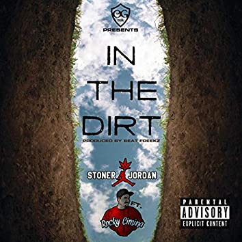 In the Dirt (feat. Rocky Cimina)