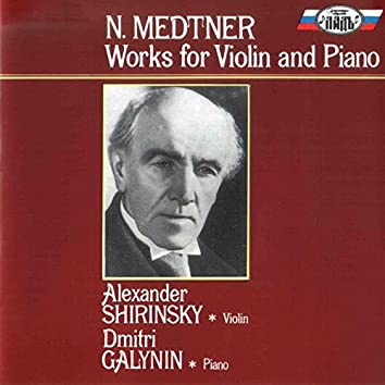 Medtner: Works for Violin and Piano
