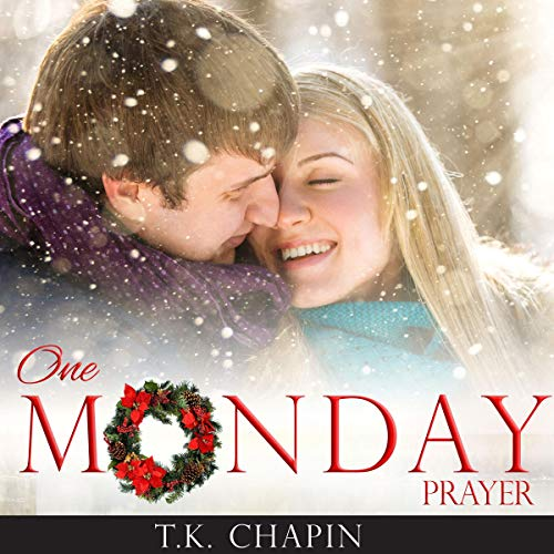 One Monday Prayer: Inspirational Romance cover art