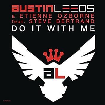 Do It With Me (Avicii vs Philgood Remix)