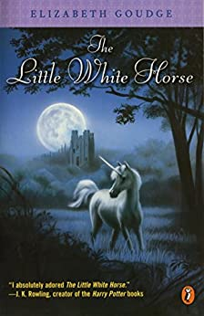 The Little White Horse by [Elizabeth Goudge]