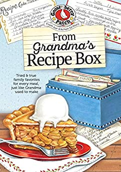 From Grandma's Recipe Box (Everyday Cookbook Collection) by [Gooseberry Patch]