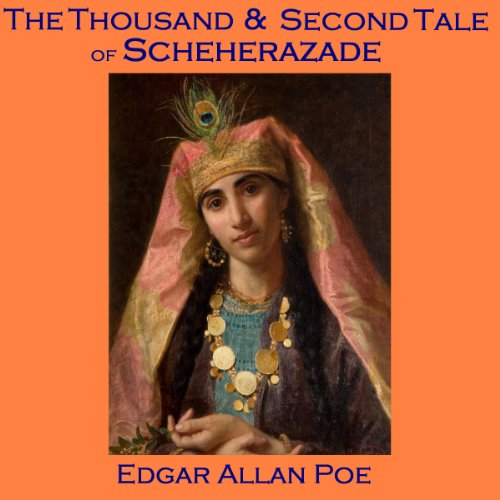 The Thousand and Second Tale of Scheherazade audiobook cover art