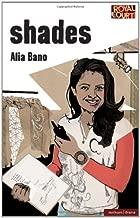 Shades (Modern Plays) by Alia Bano (2009-01-28)
