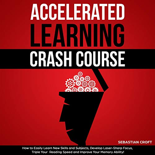 Accelerated Learning Crash Course audiobook cover art