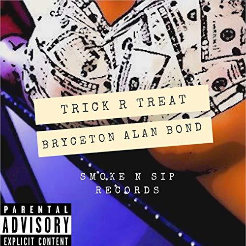 Trick R Treat [Explicit]