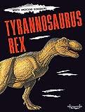 North American Dinosaurs Tyrannosaurus Rex