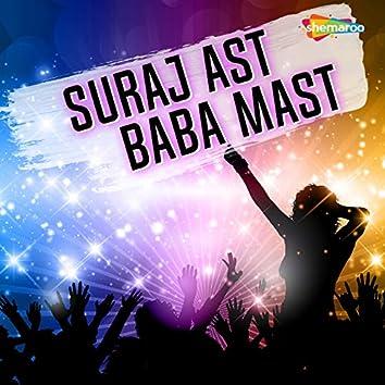 Suraj Ast Baba Mast
