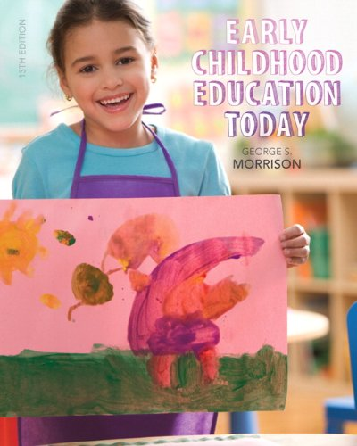 Early Childhood Education Today (13th Edition)