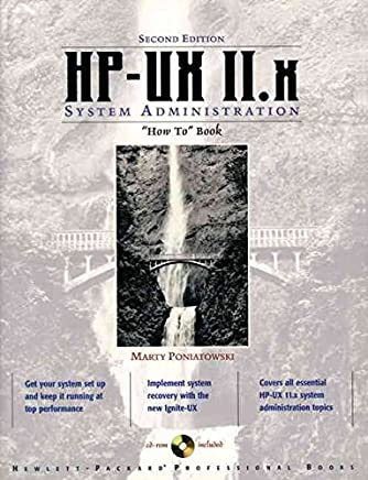 [(The HP-UX 11.X System Administration How to Book)] [By (author) Marty Poniatowski ] published on (January, 1999)