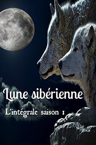 Lune sibérienne, L'intégrale saison 1