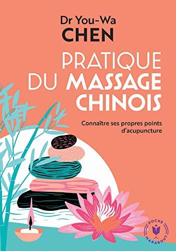 Pratique du massage chinois