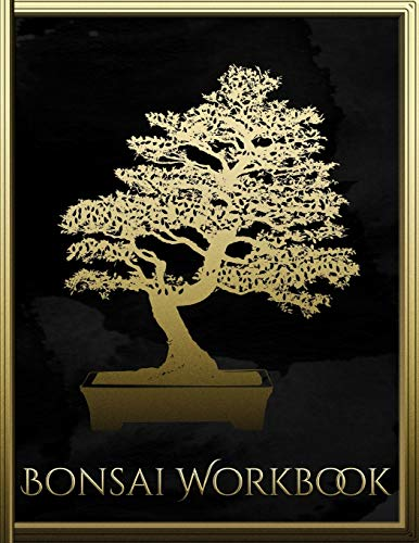 Bonsai Workbook: The handy organizer for bonsai tree growing and care I Black Edition