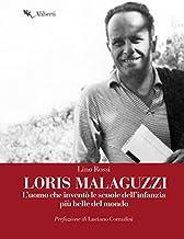 Loris Malaguzzi: L'uomo che inventò le scuole dell'infanzia più belle del mondo