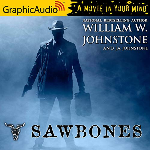 Sawbones [Dramatized Adaptation] cover art