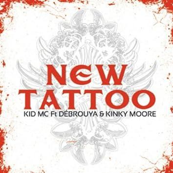 New Tattoo (feat. Débrouya, Kinky Moore)