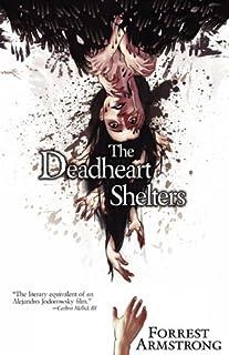 The Deadheart Shelters