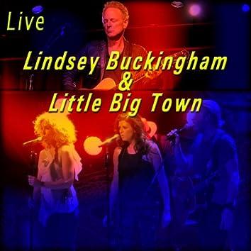 Lindsey Buckingham & Little Big Town (Live)
