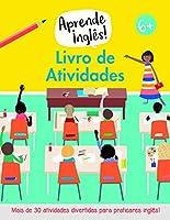 Aprende Inglês! Livro de Atividades (Portuguese Edition)