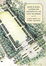 Hare & Hare, Landscape Architects and City Planners (Critical Perspectives in the History of Environmental Design Ser.)