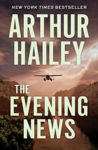 The Evening News by Arthur Hailey  ebook deal