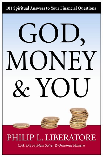 God Money & You: 101 Spiritual Answers to Your Financial Questions