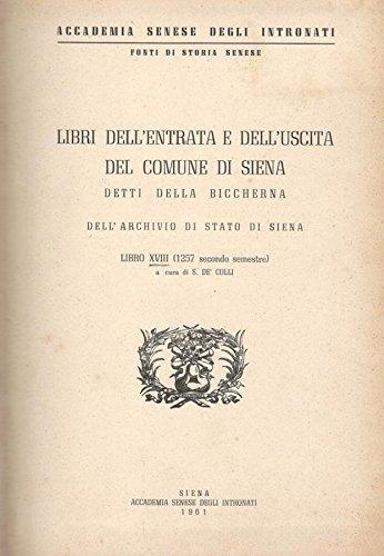 Libri dell'entrata e dell'uscita del Comune di Siena (libro XVIII). Detti della biccherna.