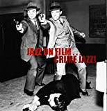 Jazz on Fillm: Crime Jazz / Various