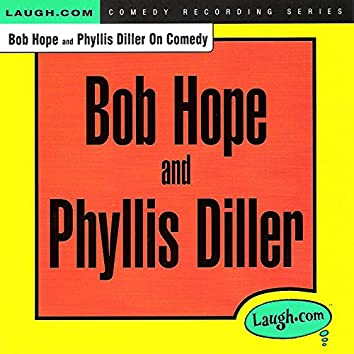 Bob Hope and Phyllis Diller on Comedy