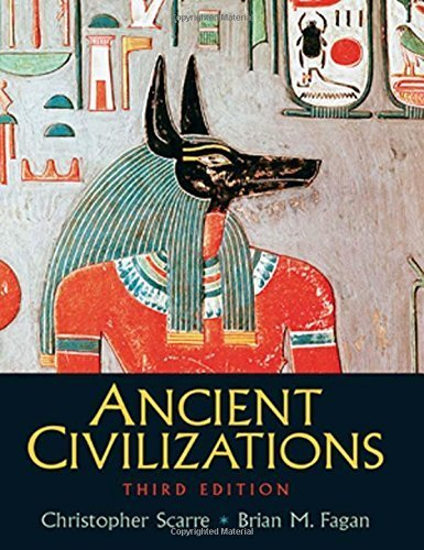 Ancient Civilizations by Fagan, Dr. Brian, Scarre, Chris(August 14, 2007) Paperback