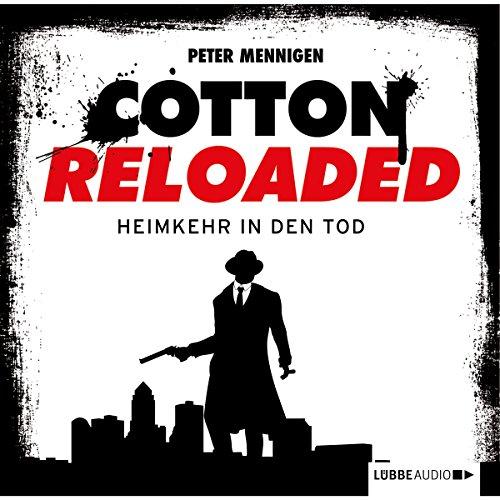 Heimkehr in den Tod (Cotton Reloaded 29) Titelbild
