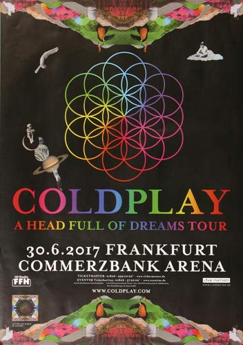 Coldplay - Head Full of Dreams, Frankfurt 2017 » Konzertplakat/Premium Poster | Live Konzert Veranstaltung | DIN A1 «