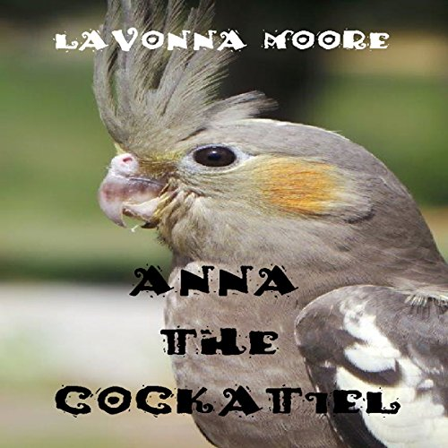 Anna the Cockatiel audiobook cover art